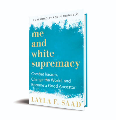 """Me and White Supremacy"" Book Study Series"